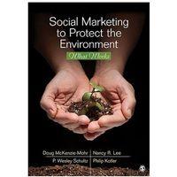 Biblioteka biznesu, Social Marketing to Protect the Environment (opr. miękka)