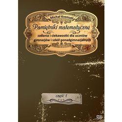 Pamiętniki matematyczne - Wysyłka od 3,99 - porównuj ceny z wysyłką (opr. miękka)