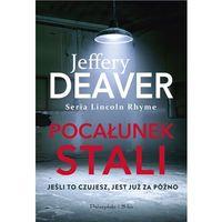 E-booki, Pocałunek stali - Jeffery Deaver (EPUB)