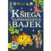 Książki dla dzieci, Księga najpiękniejszych bajek (eks.) (opr. twarda)