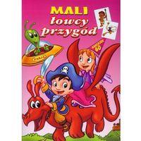 Książki dla dzieci, MALI ŁOWCY PRZYGÓD (opr. miękka)