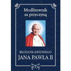 Modlitewnik za przyczyną błogosławionego Jana Pawła II - ks. Henryk Romanik - ebook