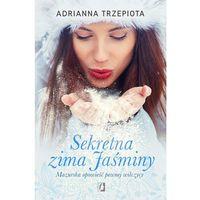 E-booki, Sekretna zima Jaśminy. Mazurska opowieść pewnej wilczycy - ebook