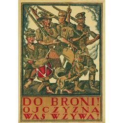 OJCZYZNA WAS WZYWA Wojna Polsko Bolszewicka 1920 Plakat A3 GPlak1920-033