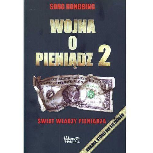 Biblioteka biznesu, Wojna o pieniądz 2 (opr. miękka)
