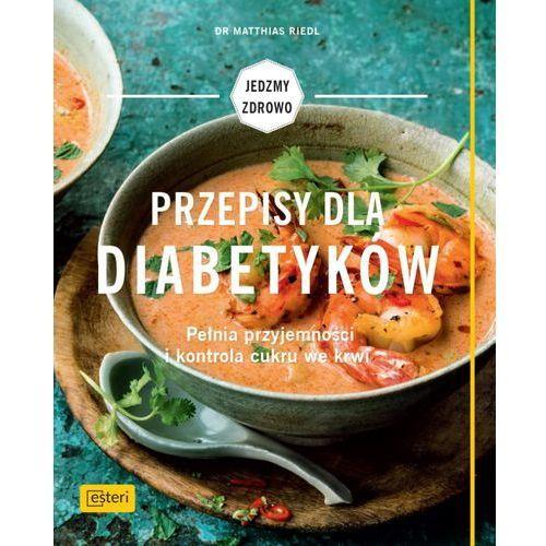 Książki o zdrowiu, medycynie i urodzie, Przepisy dla diabetyków - Wysyłka od 3,99 (opr. miękka)