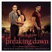 Pozostała muzyka rozrywkowa, Breaking Dawn - The Twilight Saga (OST) [Wyprzedaż - Lato 2013] - Różni Wykonawcy (Płyta CD)