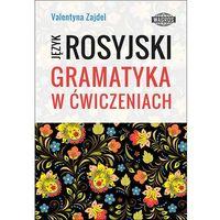 Książki do nauki języka, Język Rosyjski. Gramatyka w ćwiczeniach (opr. miękka)