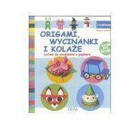 Książki dla dzieci, Origami, wycinanki i kolaże (opr. broszurowa)