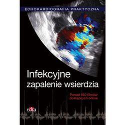 Echokardiografia Praktyczna Infekcyjne zapalenie wsierdzia (opr. twarda)