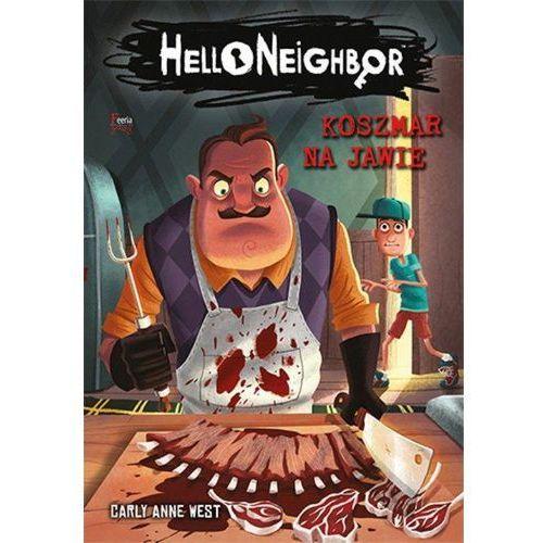Literatura młodzieżowa, Koszmar na jawie Hello Neighbor 2. Darmowy odbiór w niemal 100 księgarniach! (opr. broszurowa)
