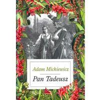 Książki dla młodzieży, Pan Tadeusz - ADAM MICKIEWCZ (opr. twarda)