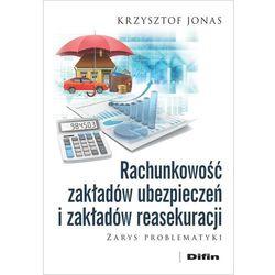 Rachunkowość zakładów ubezpieczeń i zakładów... - Krzysztof Jonas (opr. broszurowa)