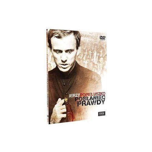 Filmy dokumentalne, Jerzy Popiełuszko. Posłaniec prawdy (DVD) - Telewizja Polska OD 24,99zł DARMOWA DOSTAWA KIOSK RUCHU