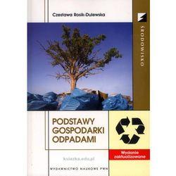 Podstawy gospodarki odpadami (opr. miękka)