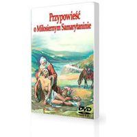 Filmy familijne, Nowy Testament dla dzieci Miłosierny Samarytanin cz. 3 DVD