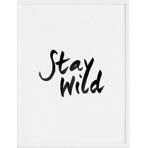 Plakaty, Plakat Stay Wild 21 x 30 cm