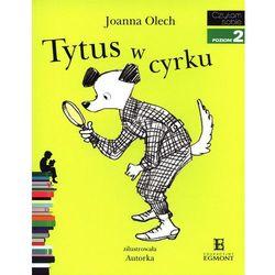 Czytam sobie. Poziom 2. Tytus w cyrku - Joanna Olech (opr. miękka)