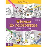 Książki dla dzieci, Wiersze do kolorowania. Lokomotywa Okulary (opr. miękka)