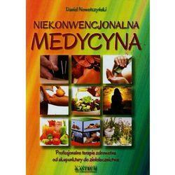 Medycyna niekonwencjonalna. Od akupunktury do ziołolecznictwa (opr. miękka)