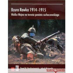 Bzura Rawka 1914-1915. Wielka Wojna na terenie powiatu sochaczewskiego (opr. broszurowa)