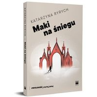 Literatura młodzieżowa, Maki na śniegu (opr. miękka)