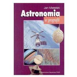 Astronomia w geografii. Darmowy odbiór w niemal 100 księgarniach!