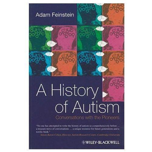 Książki medyczne, A History of Autism Conversations with the Pioneers