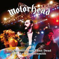 Pozostała muzyka rozrywkowa, BETTER MOTORHEAD THAN DEAD - Motörhead (Płyta CD)