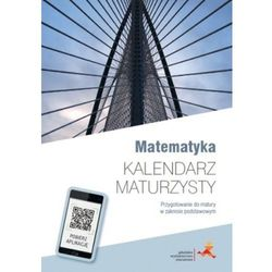 Kalendarz maturzysty - Matematyka w.2016 GWO