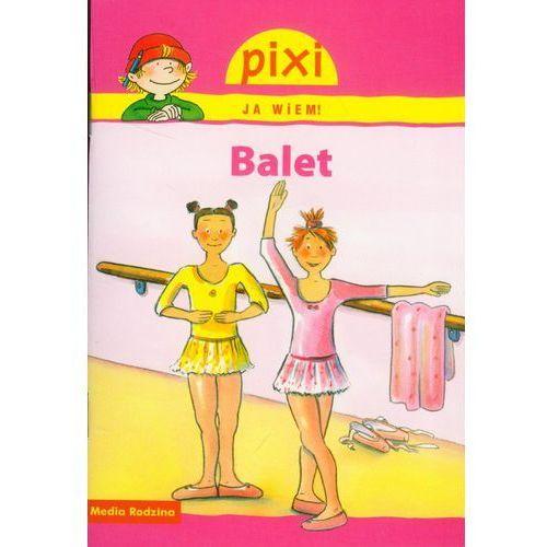 Książki dla dzieci, Pixi Ja wiem Balet (opr. miękka)