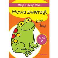 Książki dla dzieci, Maluję i poznaję słowa. Mowa zwierząt