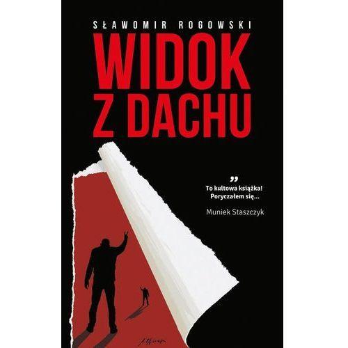Nowele i opowiadania, Widok z dachu - Dostępne od: 2014-11-12 (opr. miękka)