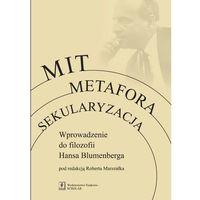 Filozofia, Mit. Metafora. Sekularyzacja (opr. miękka)