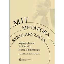 Mit. Metafora. Sekularyzacja (opr. miękka)