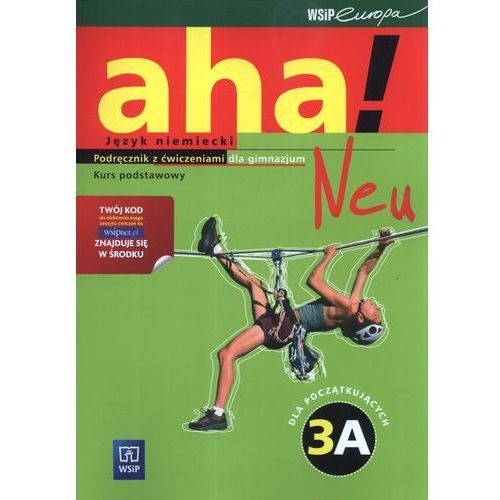 Leksykony techniczne, Aha!Neu 3A Podręcznik z ćwiczeniami Kurs podstawowy z płytą CD i CD-ROM (opr. miękka)