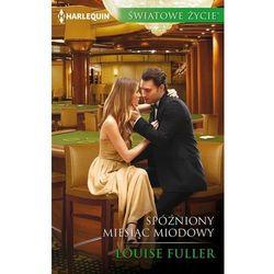 Spóźniony miesiąc miodowy - Louise Fuller (EPUB)