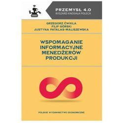 Wspomaganie informacyjne menedżerów produkcji (opr. miękka)