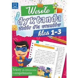Wesołe dyktanda, Zbiór dla uczniów klas 1-3 - Opracowanie zbiorowe (opr. miękka)