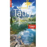 Przewodniki turystyczne, Przewodnik - Tatry i Beskidy Zachodnie DEMART - Praca zbiorowa (opr. broszurowa)