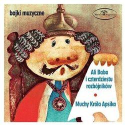 Bajka muzyczna: Alibaba i 40 rozbójników & Muchy Króla Apsika [CD] - Warner Music Poland