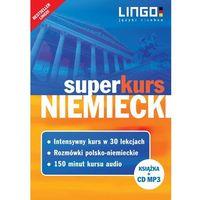 Książki do nauki języka, Niemiecki superkurs nowy kurs z rozmówkami+cd (opr. broszurowa)