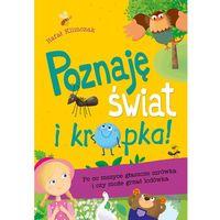 Książki dla dzieci, POZNAJĘ ŚWIAT I KROPKA PO CO MSZYCE GŁASZCZE MRÓWKA I CZY MOŻE GRZAĆ LODÓWKA