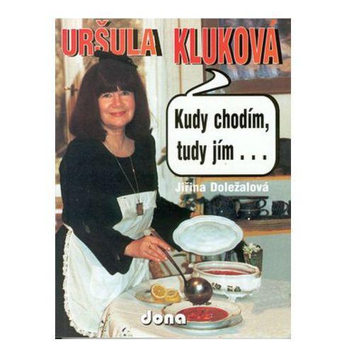 Pozostałe książki, Kudy chodím, tudy jím.... Jiřina Doležalová; Vladimír Doležal; Miloslav Martenek