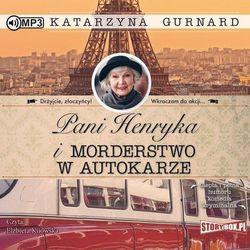 Pani Henryka i morderstwo w autokarze - Katarzyna Gurnard (MP3)