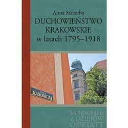 Duchowieństwo krakowskie w latach 1795-1918 (opr. twarda)