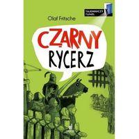Literatura młodzieżowa, Czarny Rycerz Tajemniczy tunel [Fritsche Olaf] (opr. broszurowa)