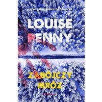 E-booki, Zabójczy mróz - Louise Penny (EPUB)