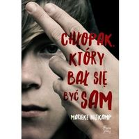 Literatura młodzieżowa, Chłopak, który bał się być sam Chłopak, który bał się być sam (opr. broszurowa)
