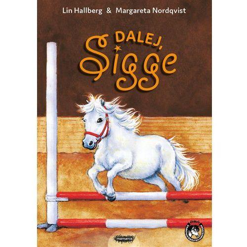 Książki dla dzieci, Dalej Sigge - Lin Hallberg (opr. twarda)